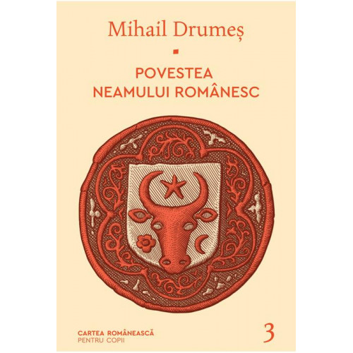 Povestea neamului romanesc 3 - Mihail Drumes