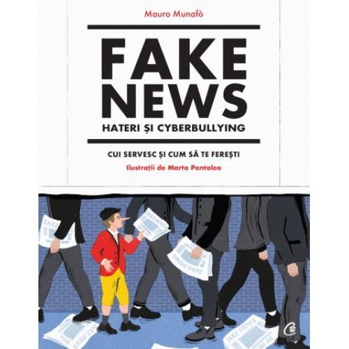 Fake news, hateri si cyberbullying - Mauro Munafo, Marta Pantaleo