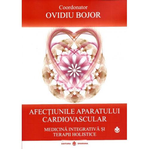 Afectiunile Aparatului Cardiovascular - Ovidiu Bojor
