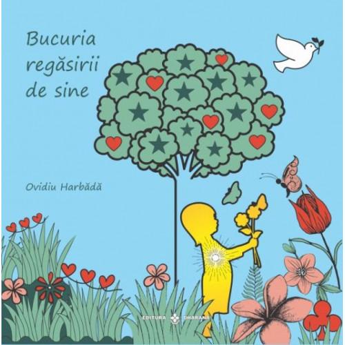 Bucuria Regasirii de sine - Carte + CD - Ovidiu Harbada