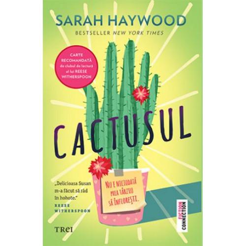 Cactusul - Sarah Haywood