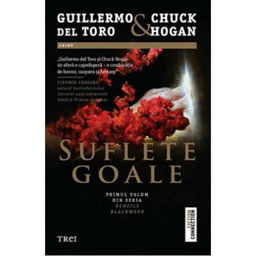 Suflete goale - Guillermo del Toro, Chuck Hogan