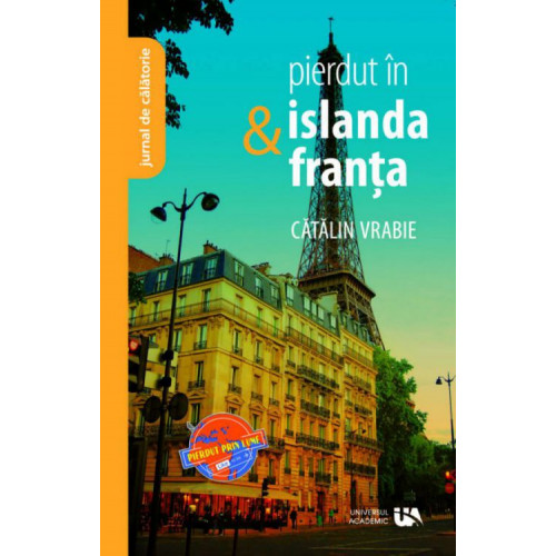 Pierdut in Islanda si Franta - Catalin Vrabie