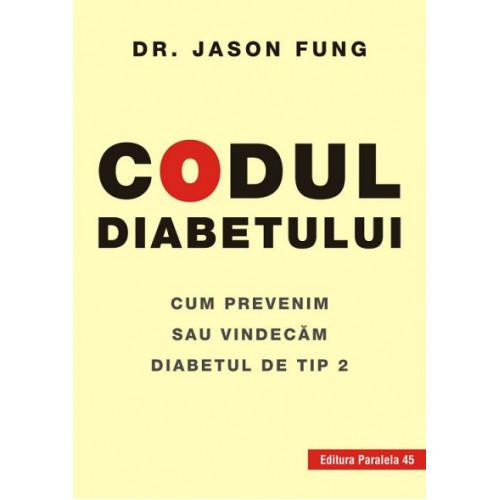 Codul Diabetului - Jason Fung