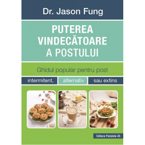 Puterea vindecatoare a postului - Dr. Jason Fung